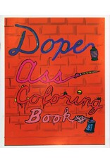 """""""Dope Ass Coloring Book"""" by Chanel Goodson"""