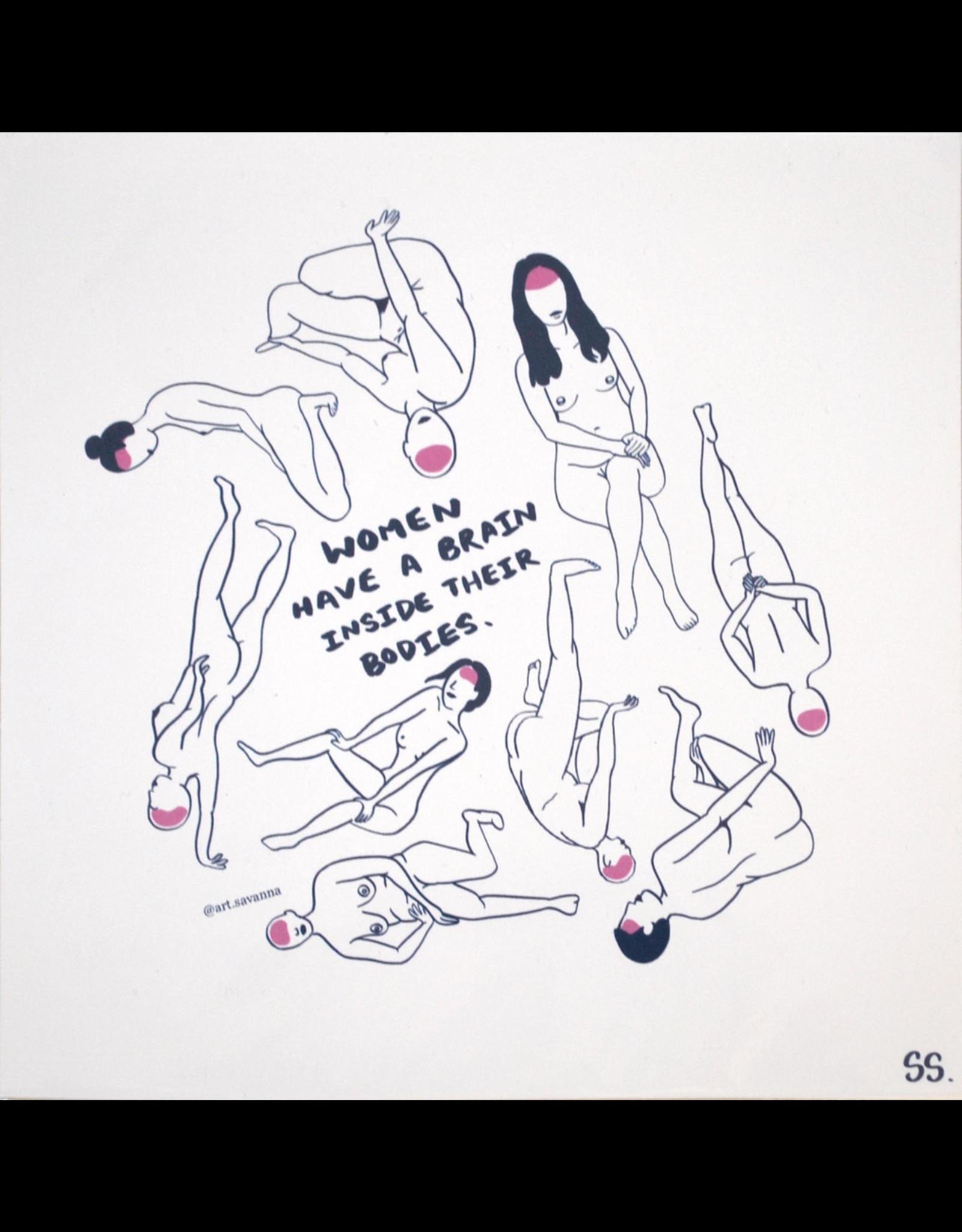 """Savanna Steffens """"Women Have Brains"""" digital print by Savanna Steffens"""
