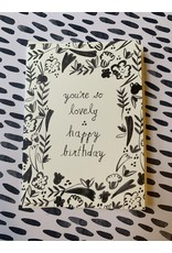 You're So Lovely Happy Birthday Card