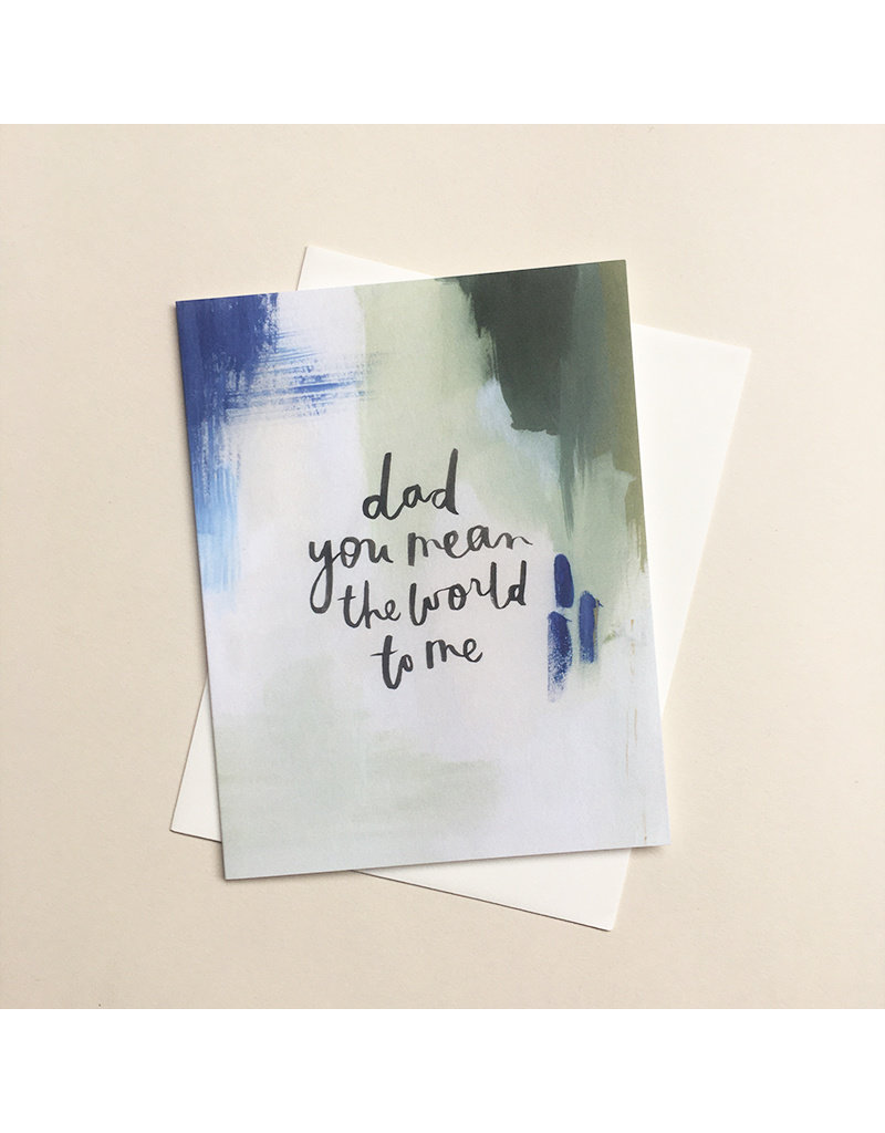 Our Heiday Dad You Mean the World Card