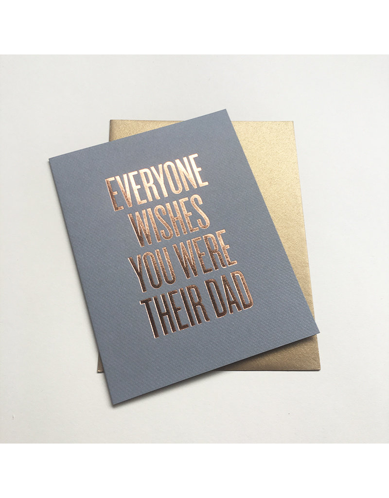 Everyone Wishes Dad Card