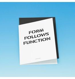 Form follows Function Card