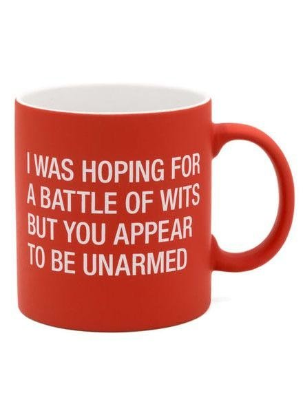 I Was Hoping For A Battle Of Wits Mug