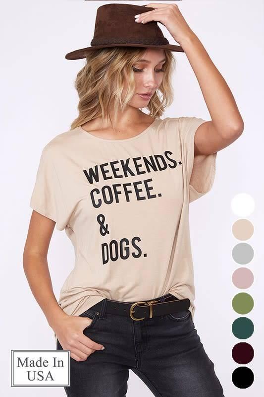 Weekends, Coffee & Dogs Tee Shirt