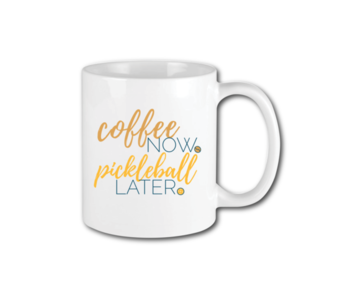 Racquet Inc Coffee Now Pickleball Later Mug