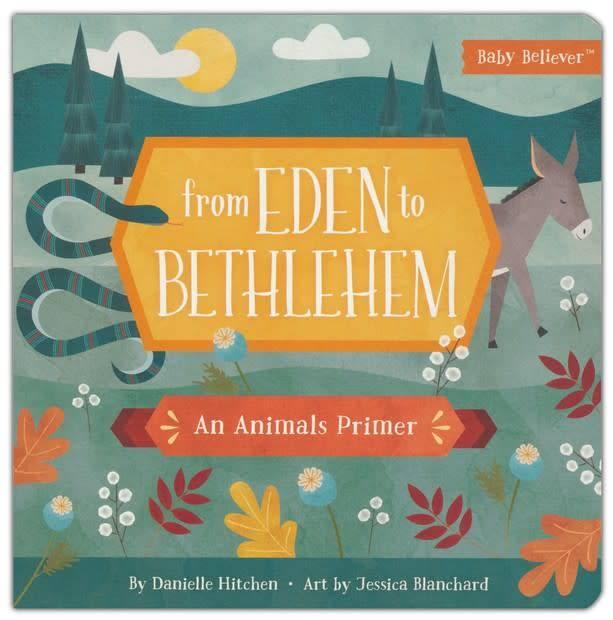 Harvest House Publishing Baby Believer, From Eden to Bethlehem