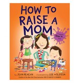 Penguin Group How to Raise a Mom