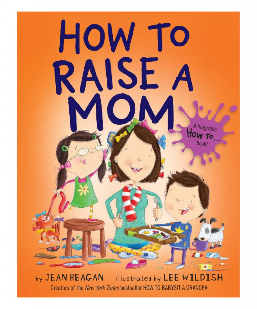 Penguin Random House (here) How to Raise a Mom