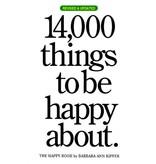 Workman Publishing 14,000 Things Be Happy 25th Anniversary Ed.