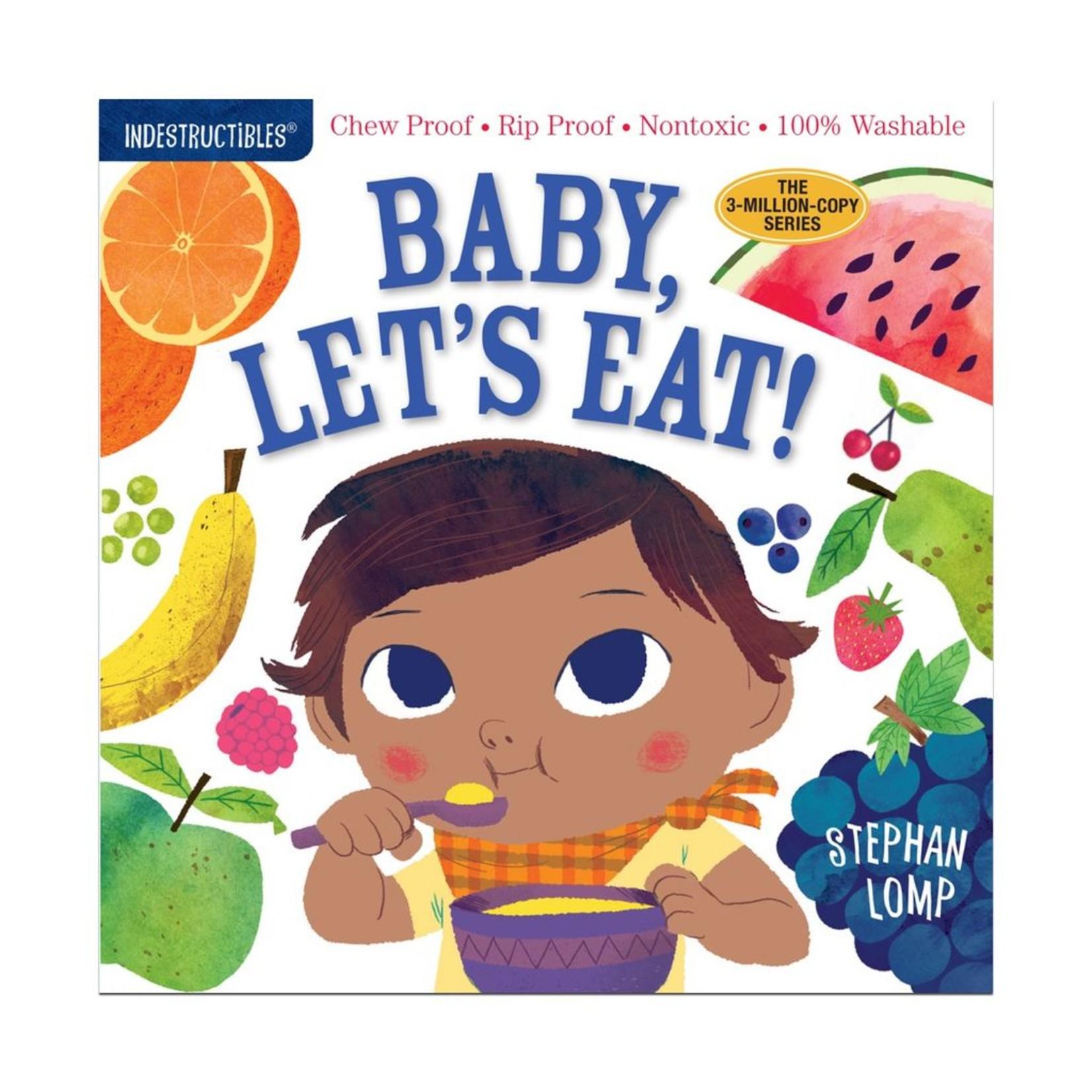Workman Publishing Indestructibles: Baby, Let's Eat