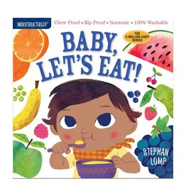Workman Publishing Indestructibles: Baby, Let's Eat
