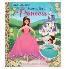 Penguin Group How to Be a Princess