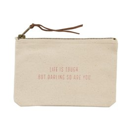 Mud Pie Life is Tough Canvas Pouch