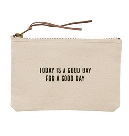 Mud Pie Today is a good day canvas pouch