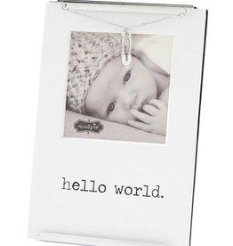 Mud Pie Hello World Clip Frame
