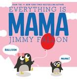MacMillan Everything Is Mama (bb)