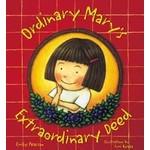 Gibbs Smith Ordinary Mary's Extraordinary Deed (TP)