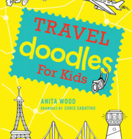 Gibbs Smith Travel Doodles for Kids