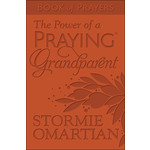 Harvest House Publishing The Power of a Praying Grandparent Book of Prayers