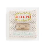 Mud Pie Ouch a Book of Boo-Boos