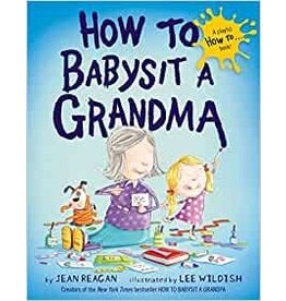 Books to Bed How to Babysit a Grandma