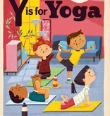 Gibbs Smith Y is for Yoga