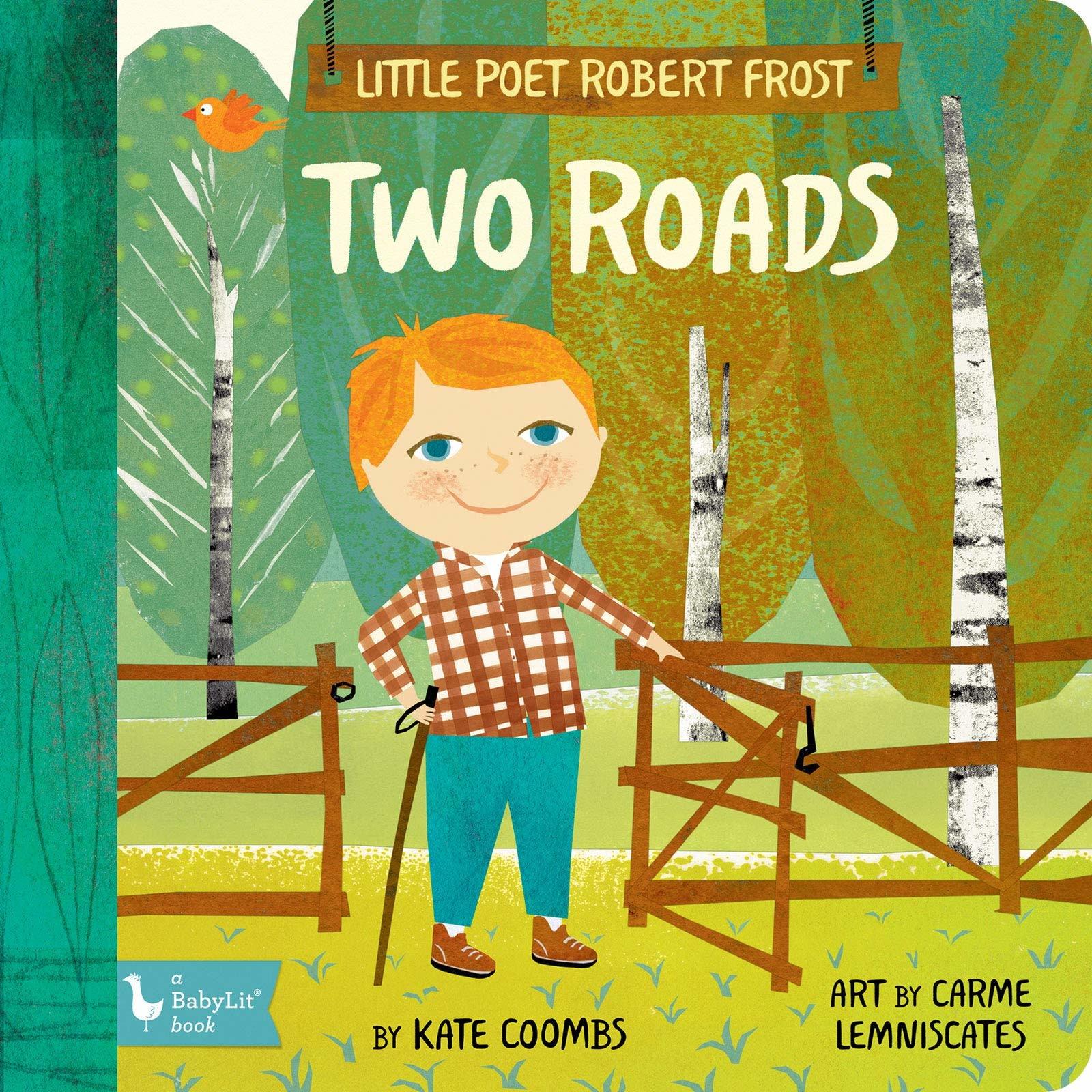 Gibbs Smith littlePoet Robert Frost : Two Roads