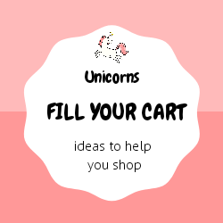 Fill Your Cart - Baby Gift Ideas Unicorns