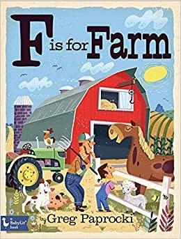 Gibbs Smith F is for Farm (8/18)