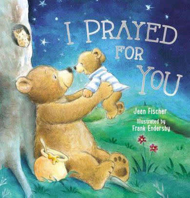 I Prayed For You Hardover