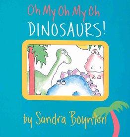 Workman Publishing Boynton, Oh My Oh My Oh Dinosaurs