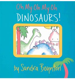 Workman Publishing Boynton, Oh My Oh My Oh Dinosaurs