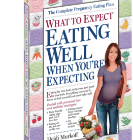 Workman Publishing What To Expect When Expecting: Eating Well