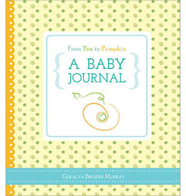 Sourcebooks From Pea to Pumpkin: A Baby Journal