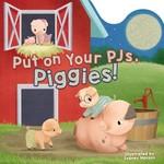 Put On Your PJs Piggies