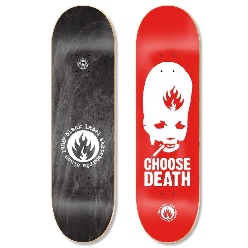 Black Label Choose Death 8-3/4 inch wide