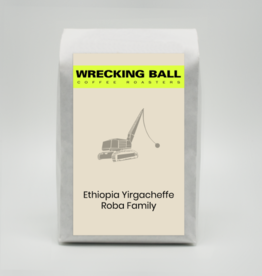 Wrecking Ball Ethiopia Yiracheffe Roba Family 12oz (340g)