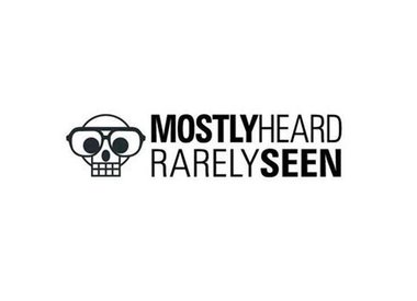 MOSTLY HEARD RARELY SEEN