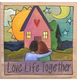 'Love Life Together' Art Plaque 7x7""
