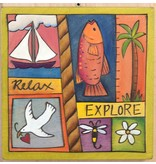 'Relax Explore' Art Plaque 7x7""