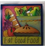 'Eat Good Food' Art Plaque 7x7''