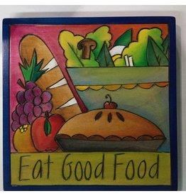 'Eat Good Food' Art Plaque 7x7''