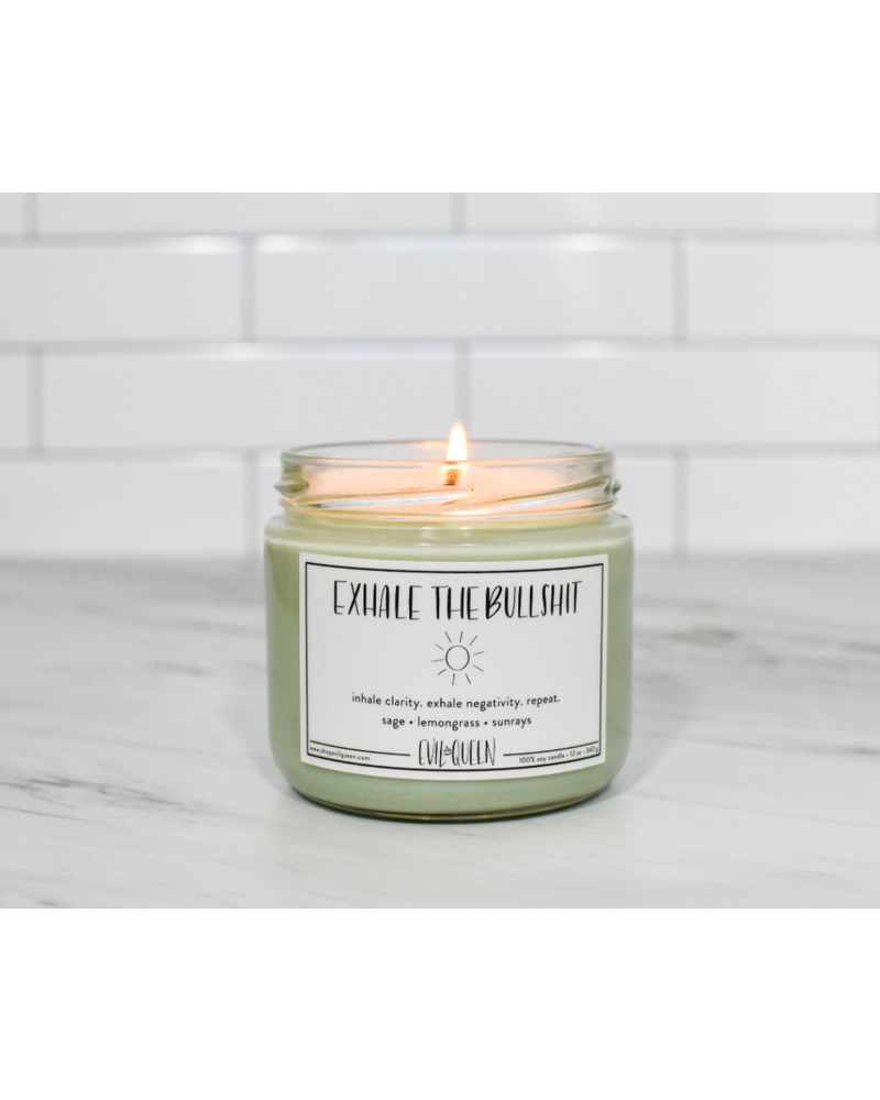 Evil Queen EXHALE THE BULLSHIT Soy Candle