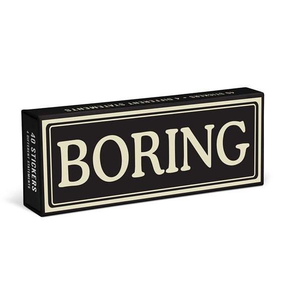 Sticker Statements: Boring