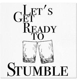 Let's Get Ready to Stumble Napkins