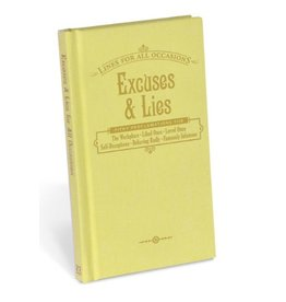 Excuses and Lies for All Occasions