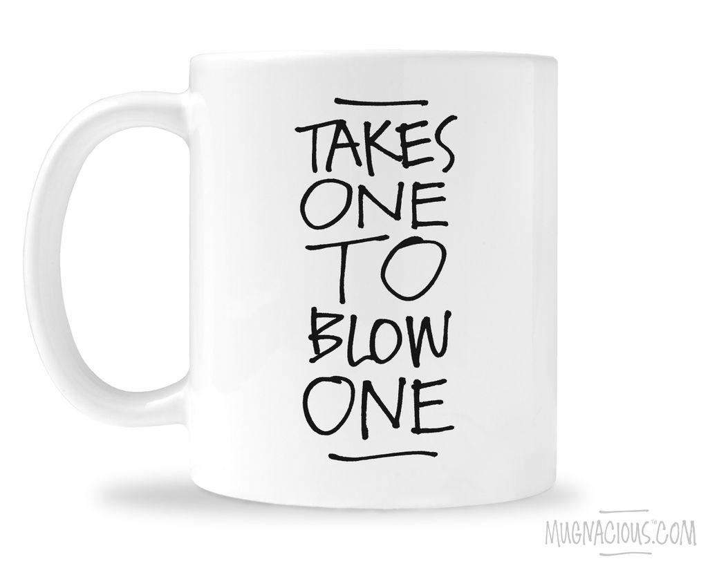 Takes One Mug