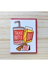 Take Out & Make Out