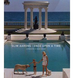 Stewart, Tabori and Chang SLIM AARONS: ONCE UPON A TIME