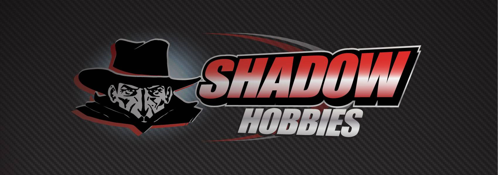 Shadow Hobbies We Have it  All!